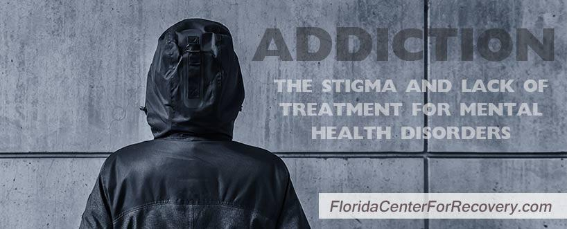 Stigma and the Lack of Treatment for Substance Abuse with a Co-occurring Mental Illness