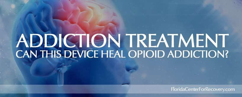 NSS-2 Bridge: Can this Device Heal Opioid Addiction?