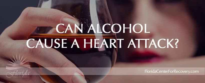 Can Alcohol Cause a Heart Attack?