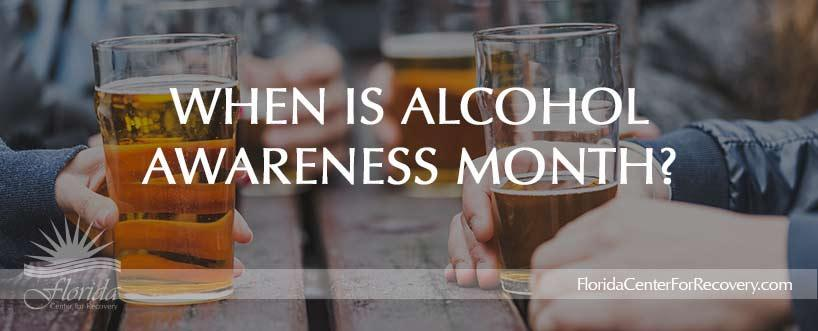 When is Alcohol Awareness Month?