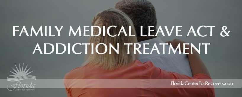 Addiction Treatment and FMLA