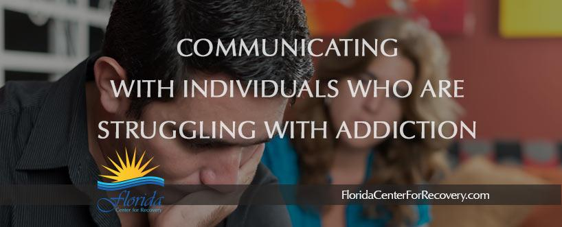 Communicating with a Loved One who is Struggling with Addiction