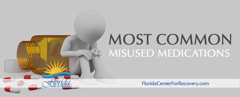What Are the Most Common Misused Medications?