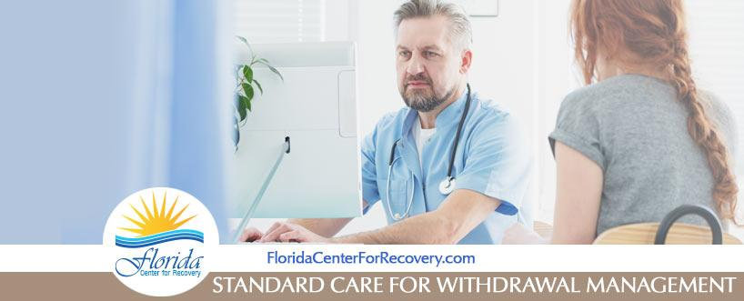 Standard Care for Withdrawal Management (WM)