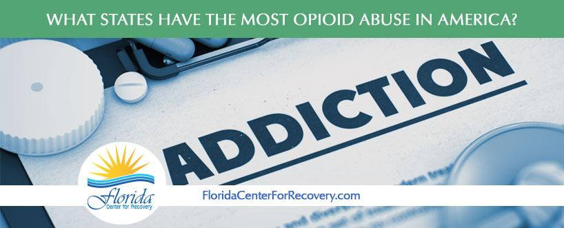 What States Have the Most Opioid Abuse in America?