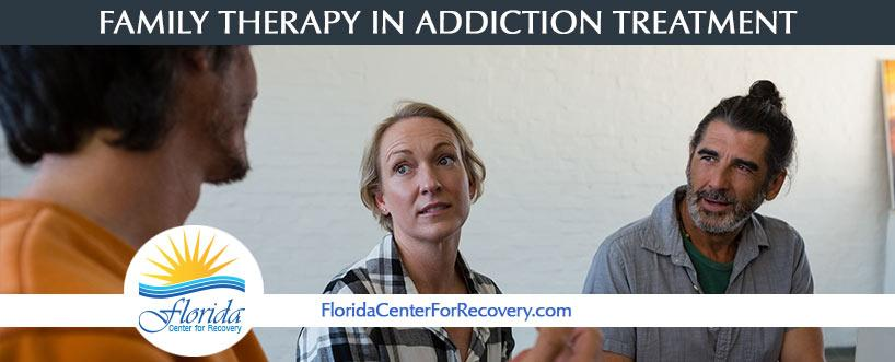 Family Therapy in Addiction Treatment
