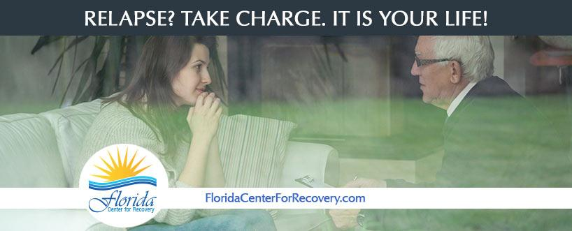 Relapse? Take Charge. It Is Your Life!
