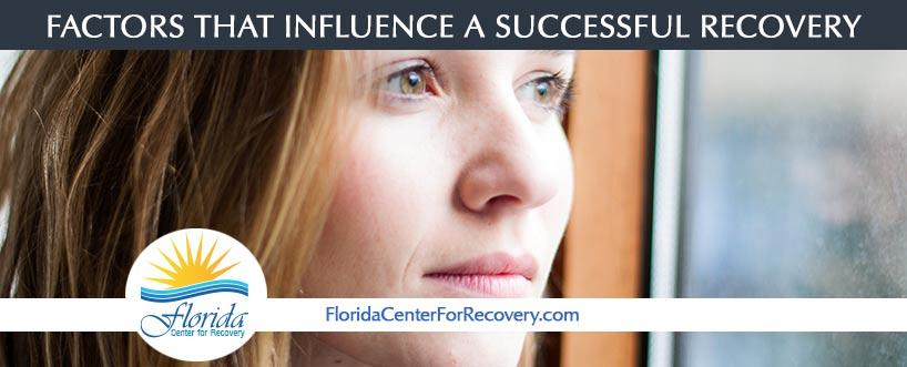 Factors that Influence a Successful Recovery