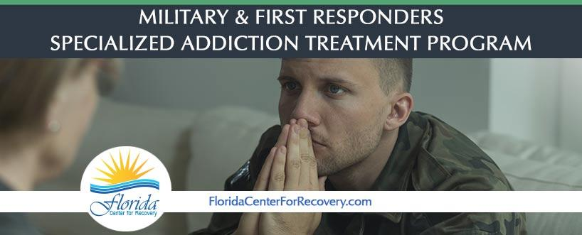 Military and First Responders Specialized Addiction Treatment Program