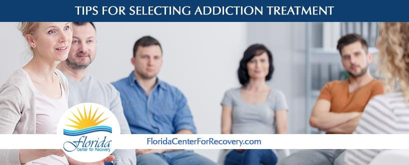Tips for Selecting Addiction Treatment