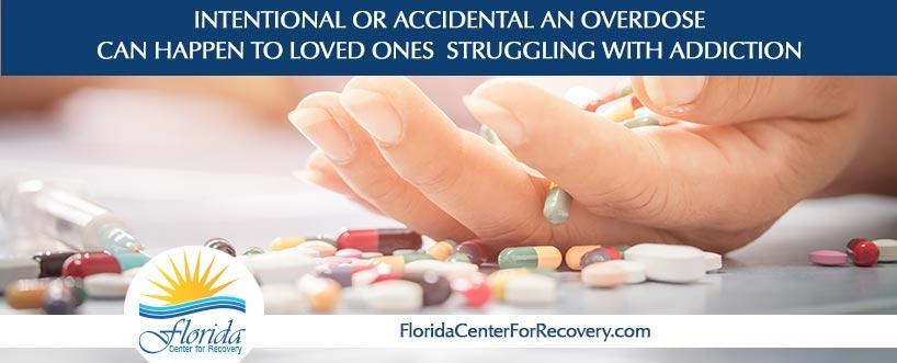 Intentional or Accidental an Overdose Can Happen to Loved Ones Struggling with Addiction