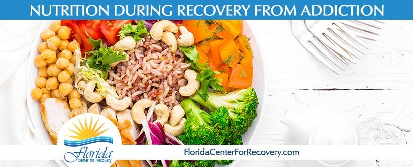 Nutrition During Recovery from Addiction