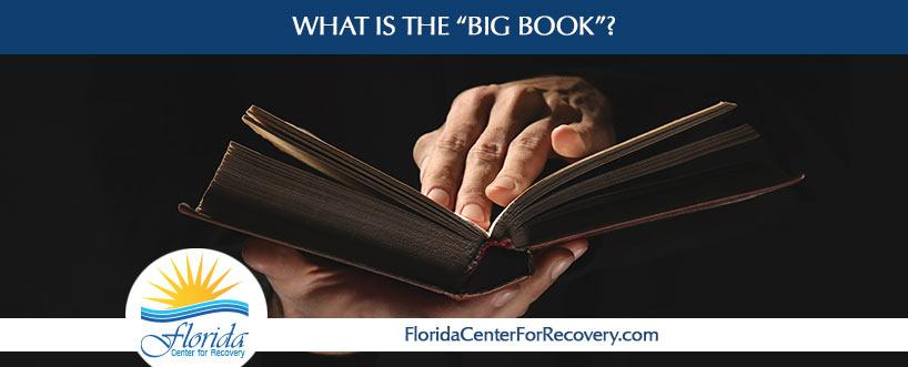 "What is ""The Big Book""?"