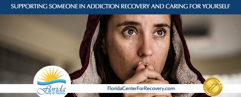 Supporting Someone in Addiction Recovery and Caring for Yourselves