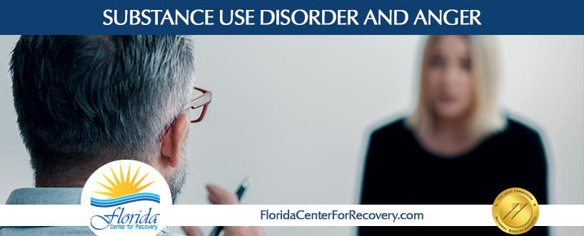 Substance Use Disorder and Anger