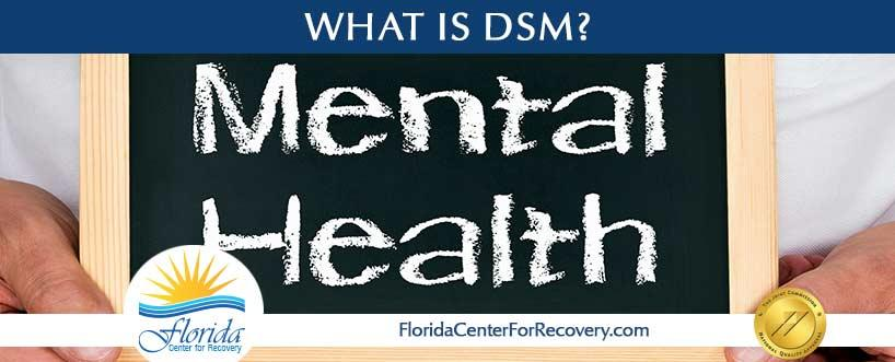 What is DSM?