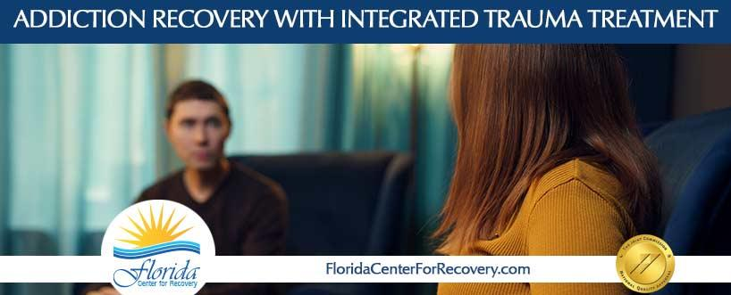 Addiction recovery with integrated trauma treatment