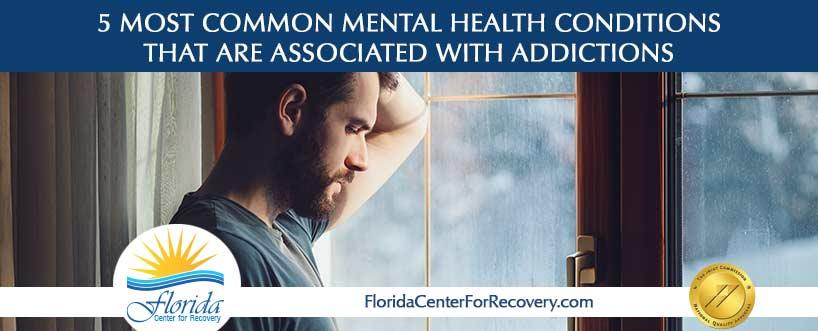 5 Most Common Mental Health Conditions that Are Associated with Addictions
