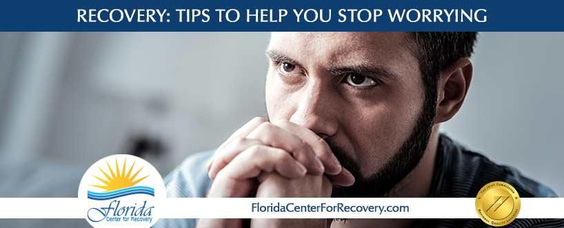 Tips to Help you Stop Worrying