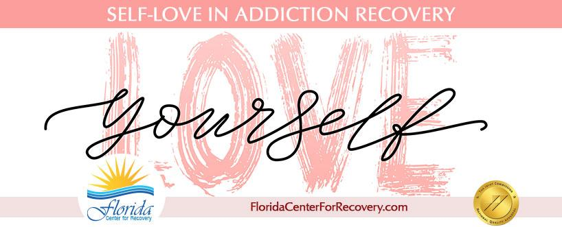 Self-Love in Addiction Recovery