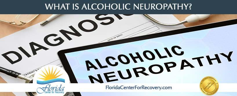 What is Alcoholic Neuropathy?