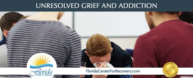 Unresolved Grief and Addiction