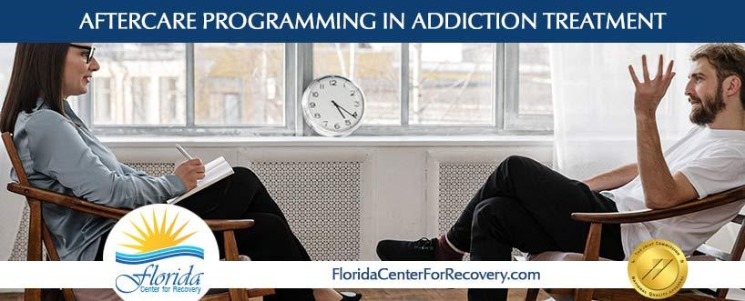 Aftercare Programming in Addiction Treatment
