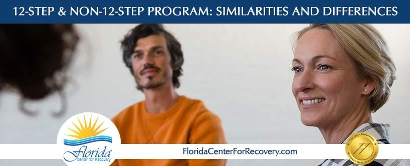 What are the similarities and differences between a 12-Step Program and a Non-12-Step Program?